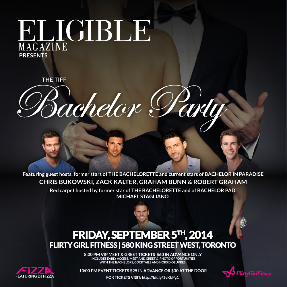 Eligible Magazine: The TIFF Bachelor Party Ticket Giveaway